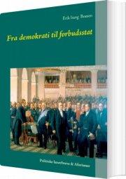 fra demokrati til forbudsstat - bog