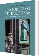 fra jubelfest til kulturår - bog