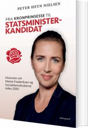 fra kronprinsesse til statsministerkandidat - bog
