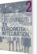 fra oplysningstid til europæisk integration - bog