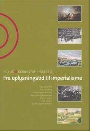 fra oplysningstid til imperialisme  - Fås i nye udgave