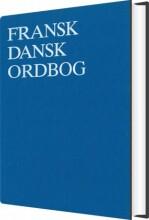 Fransk-dansk Ordbog - Poul Høybye - Bog