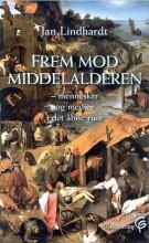frem mod middelalderen - bog