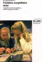 fremtidens energieffektive skoler - bog