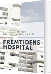 fremtidens hospital - bog