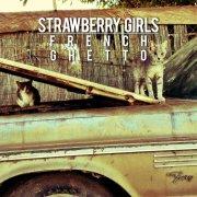 strawberry girls - french ghetto - Vinyl / LP