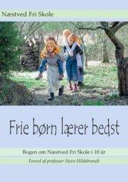 frie børn lærer bedst - bog