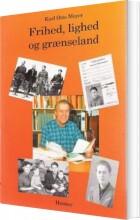 frihed, lighed og grænseland - bog