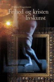 frihed og kristen livskunst - bog