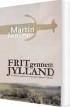 frit gennem jylland - bog