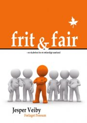 frit og fair - bog