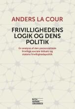 frivillighedens logik og dens politik - bog