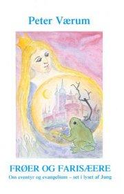 frøer og farisæere - bog