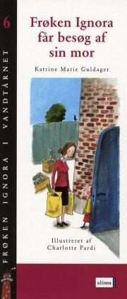 frøken ignora får besøg af sin mor - bog