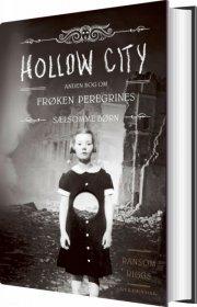 frøken peregrines sælsomme børn 2 - hollow city - bog