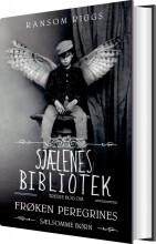 frøken peregrines sælsomme børn 3 - sjælenes bibliotek - bog