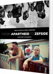 from apartheid to zefside - bog