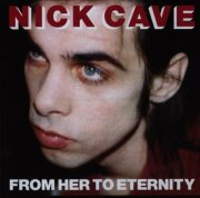 nick cave - from her to eternity - 2009 remaster - cd