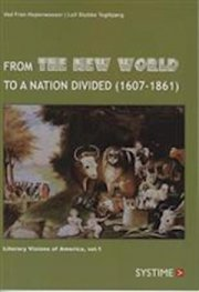 from the new world to a nation divided  - 1607-1861