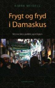fryd og frygt i damaskus - bog