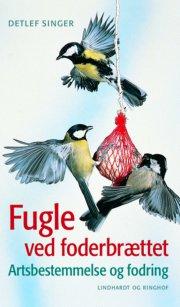 fugle ved foderbrættet, rev. udg - bog
