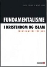 fundamentalisme i kristendom og islam - bog