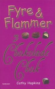 fyre & flammer 10 - fyre & flammer og chokoladechok - bog