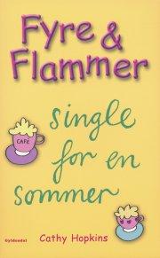 fyre & flammer 5 - single for en sommer - bog