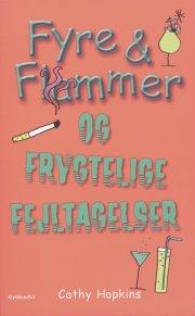 fyre & flammer 6 - fyre & flammer og frygtelige fejltagelser - bog