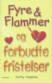 fyre & flammer 8 - fyre & flammer og forbudte fristelser - bog