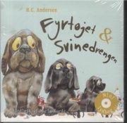 fyrtøjet & svinedrengen - CD Lydbog