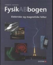 fysikabbogen - tillæg. elektriske og magnetiske felter - bog