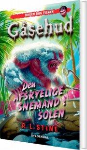 gåsehud - den afskyelige snemand i solen - bog