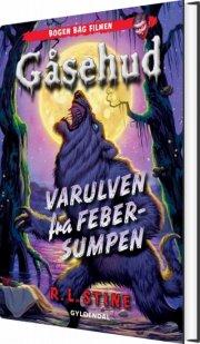gåsehud - varulven fra febersumpen - bog