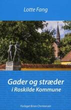 gader og stræder i roskilde kommune - bog