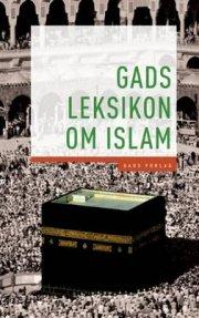 gads leksikon om islam - bog