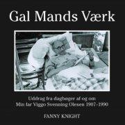 Image of   Gal Mands Værk - Fanny Knight - Bog