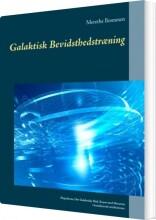 galaktisk bevidsthedstræning - bog