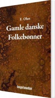 gamle danske folkebønner - bog