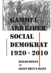 gammel arbejder social demokrat 1920-2010 - bog