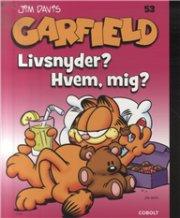 Image of   Garfield 53: Livsnyder, Hvem, Mig? - Jim Davis - Tegneserie