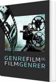 genrefilm og filmgenrer - bog