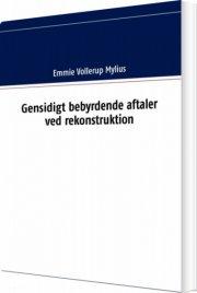 gensidigt bebyrdende aftaler ved rekonstruktion - bog