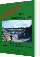 geologisk set - det mellemste jylland - bog