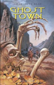 ghost town - gys og guld 3 - bog