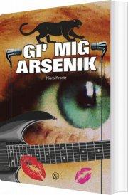 gi' mig arsenik - bog