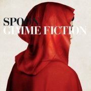 spoon - gimme fiction  - Deluxe Edition