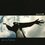 pearl jam - given to fly 7