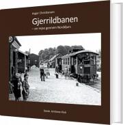 gjerrildbanen - en rejse gennem norddjurs - bog