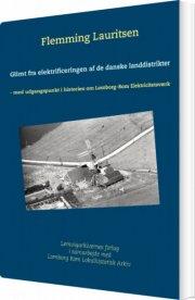 glimt fra elektrificeringen af de danske landdistrikter - bog